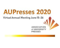 Shaping a Brighter Tomorrow: Quotes and Complete Notes from the AUPresses 2020 Annual Meeting